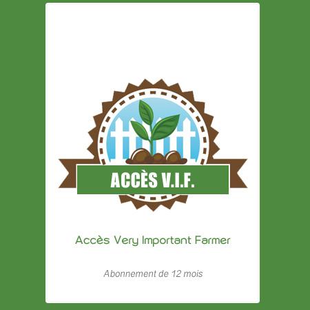Accès Very Important Farmer (12 mois)